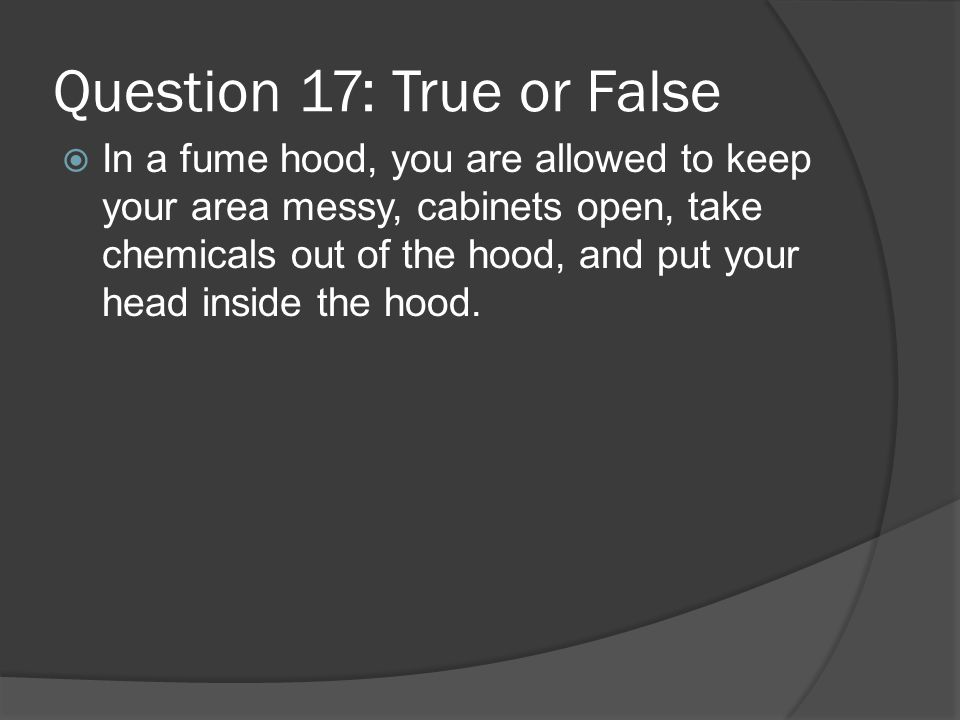 Question 17: True or False