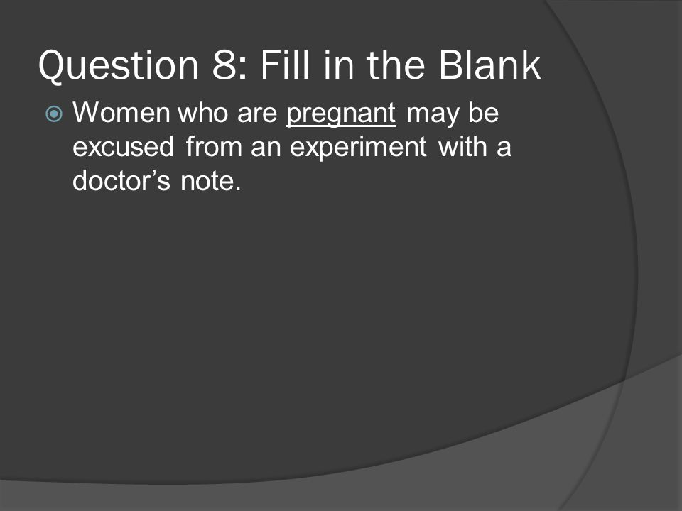 Question 8: Fill in the Blank