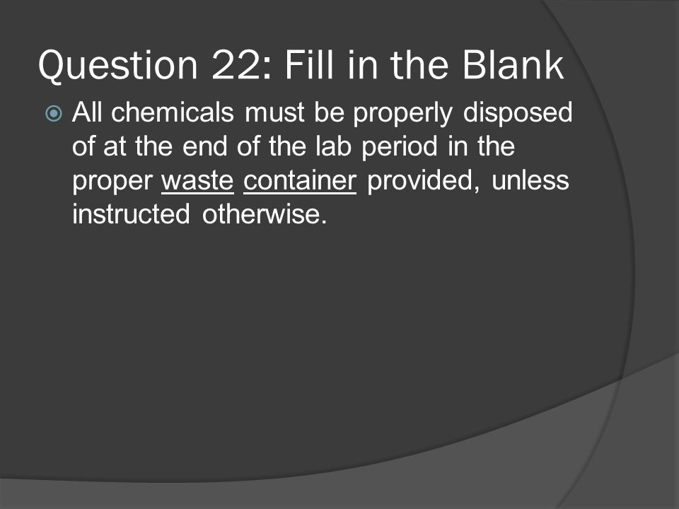 Question 22: Fill in the Blank