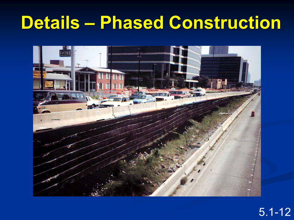 Details – Phased Construction