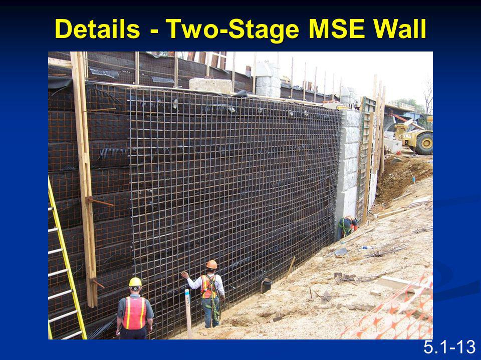 Details - Two-Stage MSE Wall