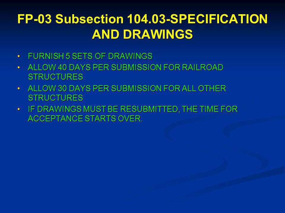 FP-03 Subsection 104.03-SPECIFICATION AND DRAWINGS