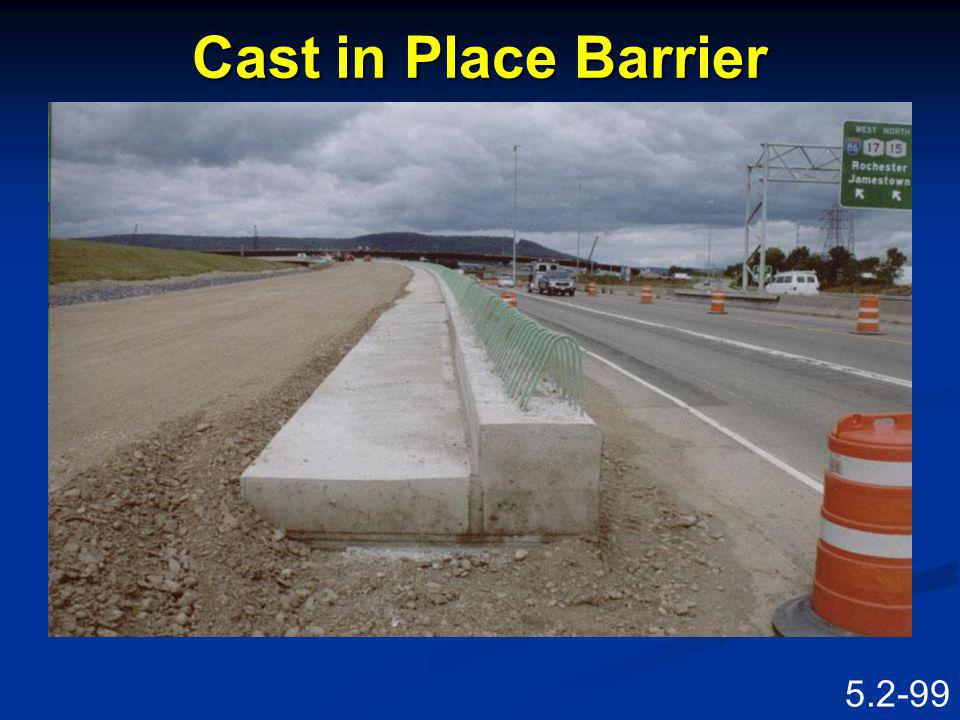 Cast in Place Barrier Speaking Points C.I.P. barrier.
