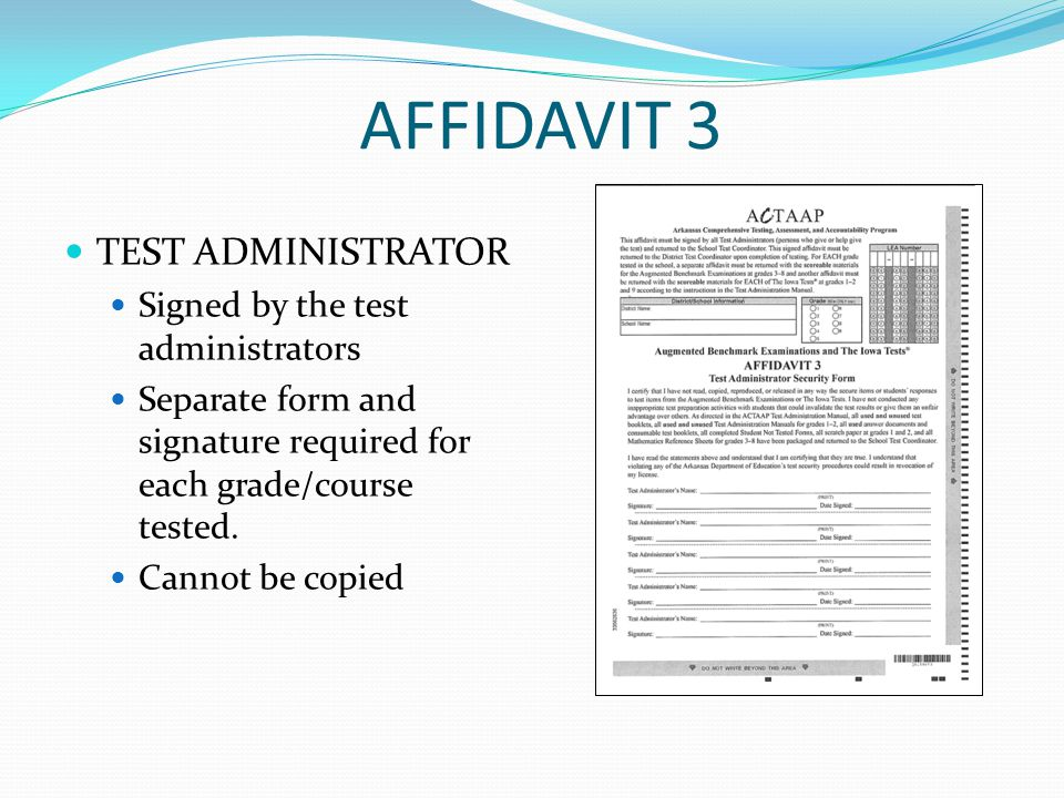 AFFIDAVIT 3 TEST ADMINISTRATOR Signed by the test administrators