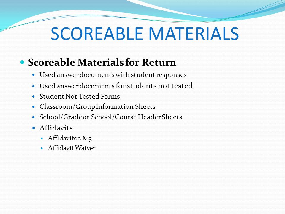 SCOREABLE MATERIALS Scoreable Materials for Return Affidavits