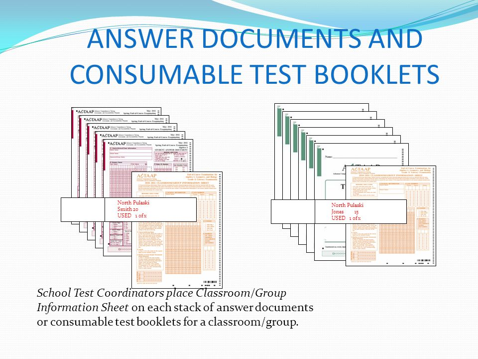 ANSWER DOCUMENTS AND CONSUMABLE TEST BOOKLETS