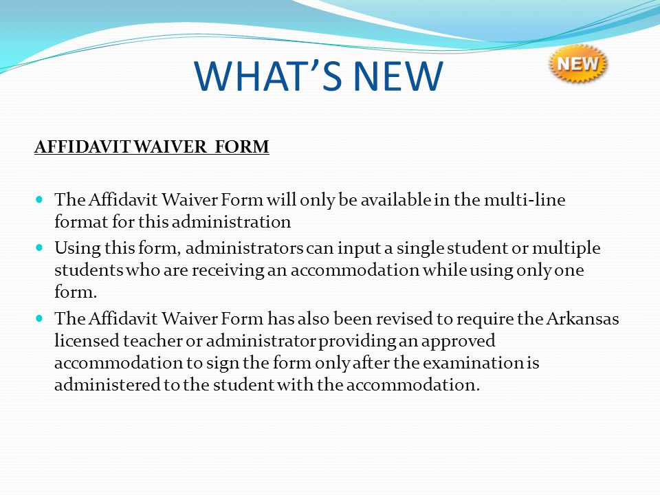 WHAT'S NEW AFFIDAVIT WAIVER FORM