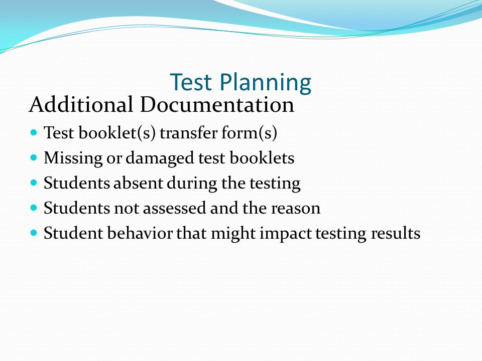 Test Planning Additional Documentation