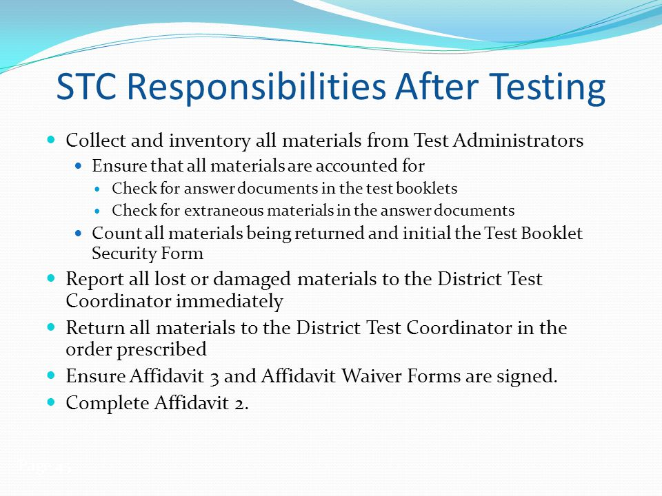 STC Responsibilities After Testing