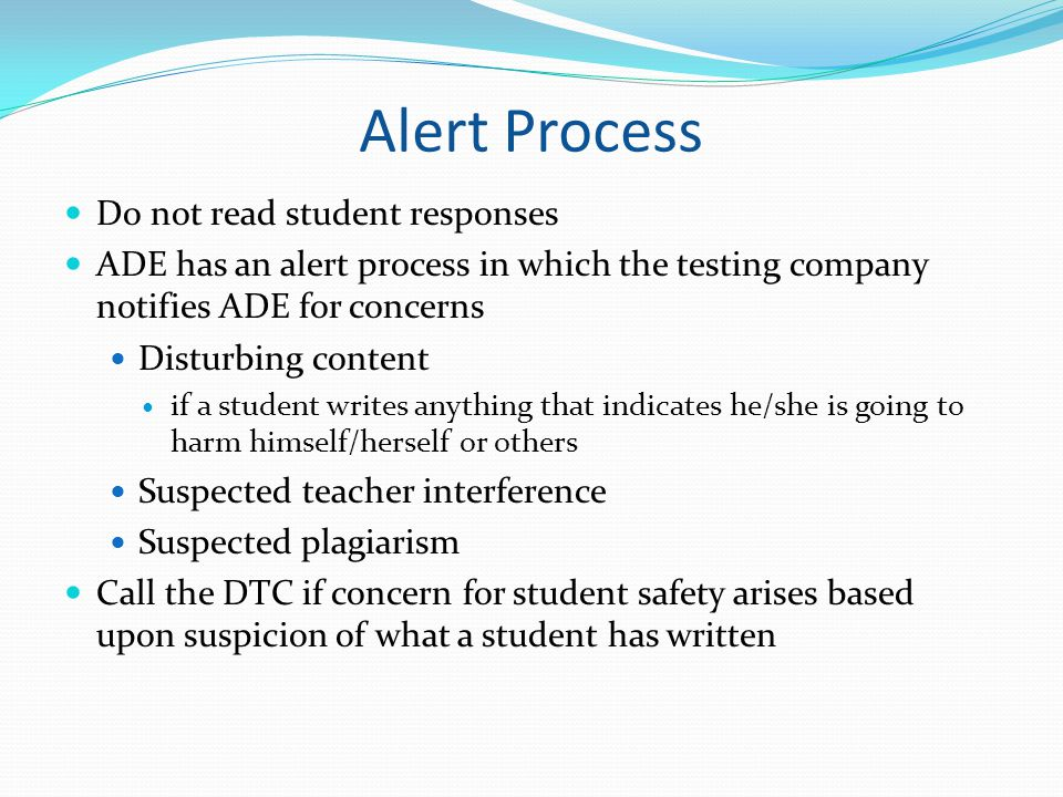 Alert Process Do not read student responses