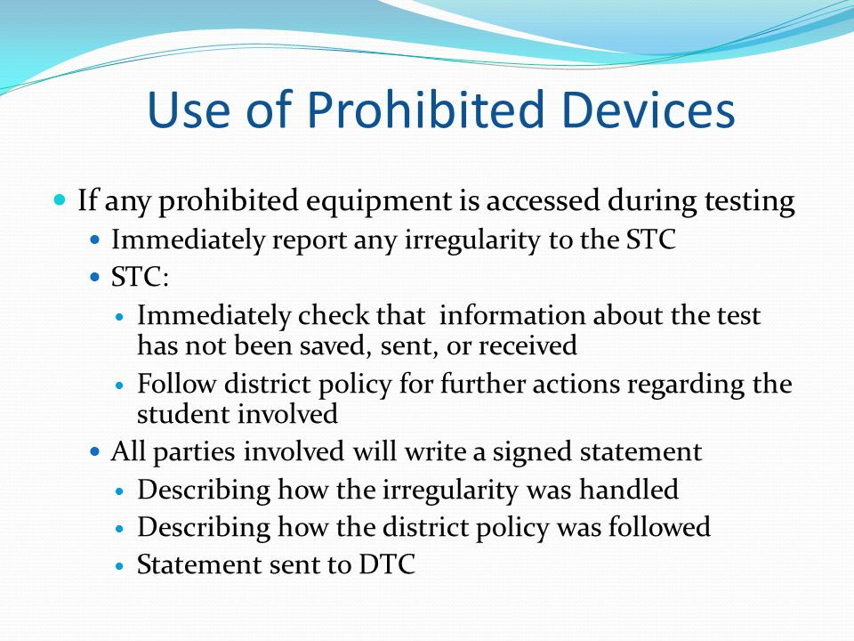 Use of Prohibited Devices