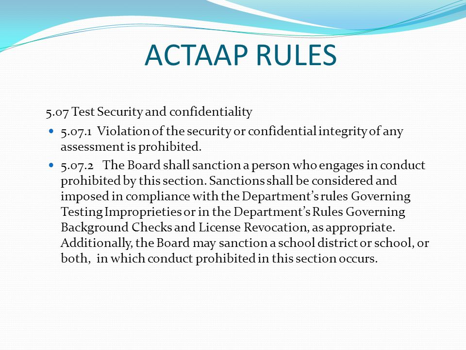 ACTAAP RULES 5.07 Test Security and confidentiality