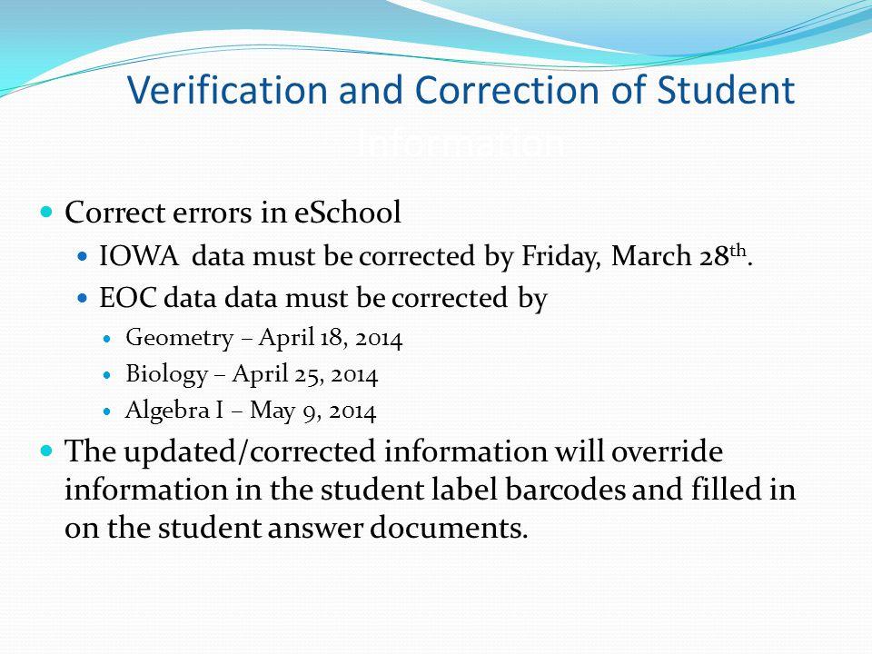 Verification and Correction of Student Information