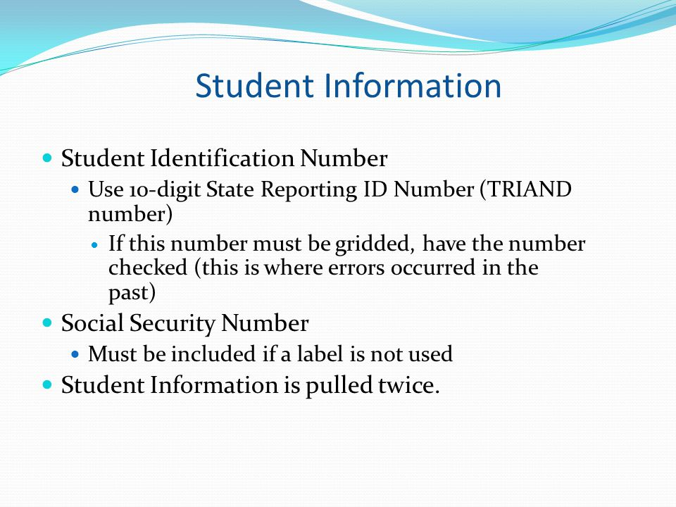 Student Information Student Identification Number