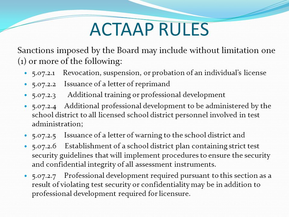 ACTAAP RULES Sanctions imposed by the Board may include without limitation one (1) or more of the following: