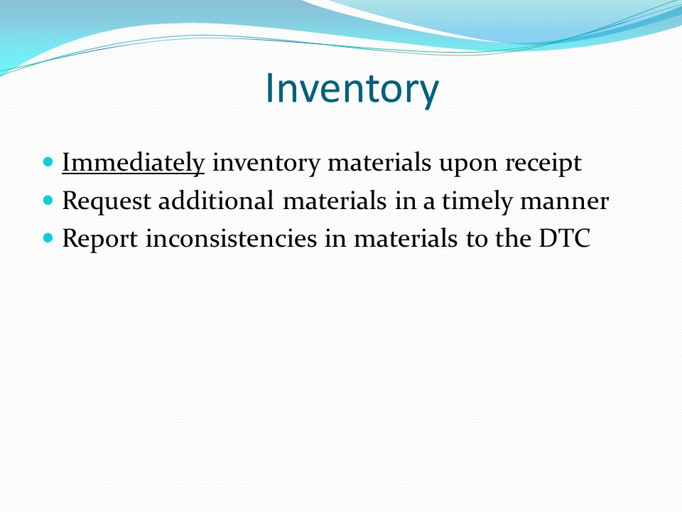 Inventory Immediately inventory materials upon receipt