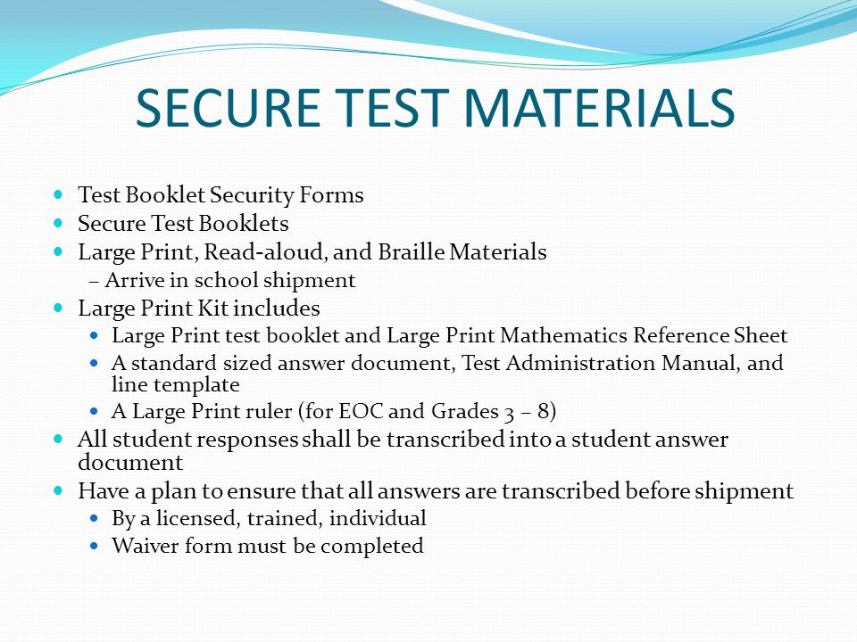 SECURE TEST MATERIALS Test Booklet Security Forms Secure Test Booklets