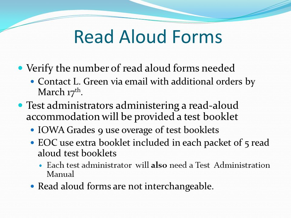Read Aloud Forms Verify the number of read aloud forms needed