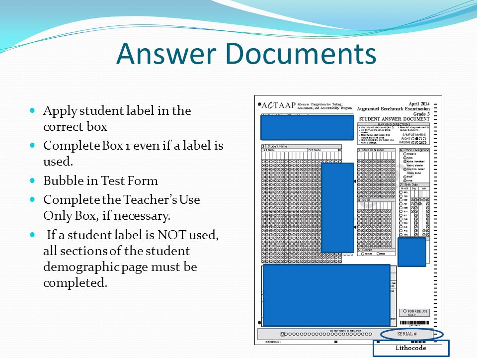 Answer Documents Apply student label in the correct box