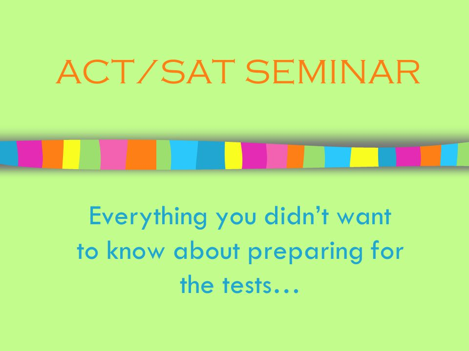 Everything you didn't want to know about preparing for the tests…