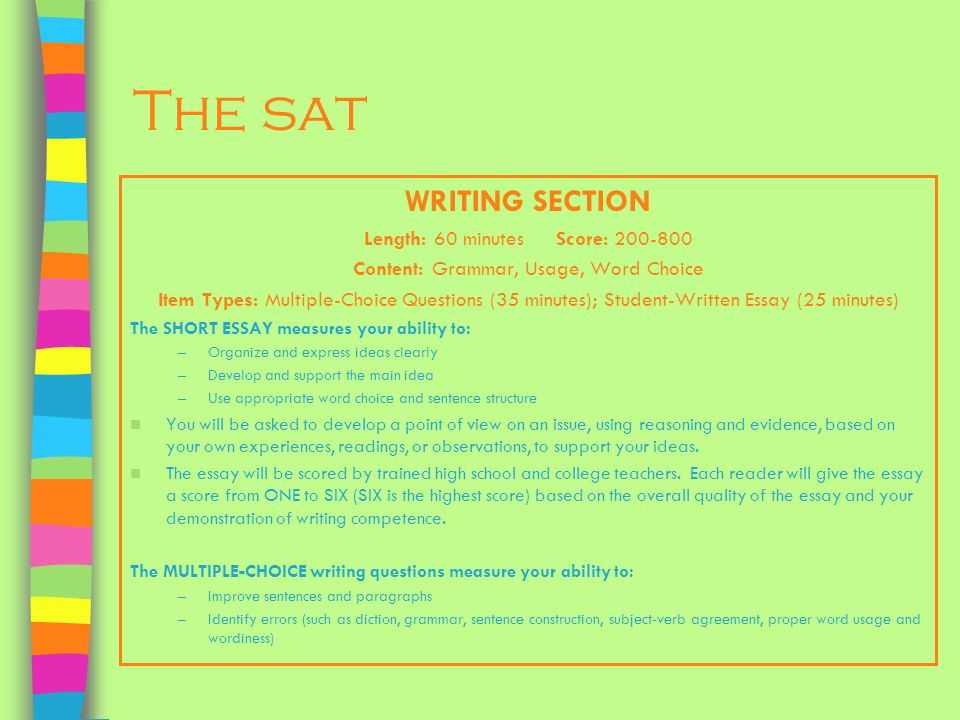 writing the essay for the sat Show how the example leads to more general conclusions about the topic (if possible, relate to material from the introduction to round the essay off) sample essay sat sample essay 1 is an essay that uses this format format ii - the two-example essay paragraph 1: introduction explain, in your own words, what the issue is.