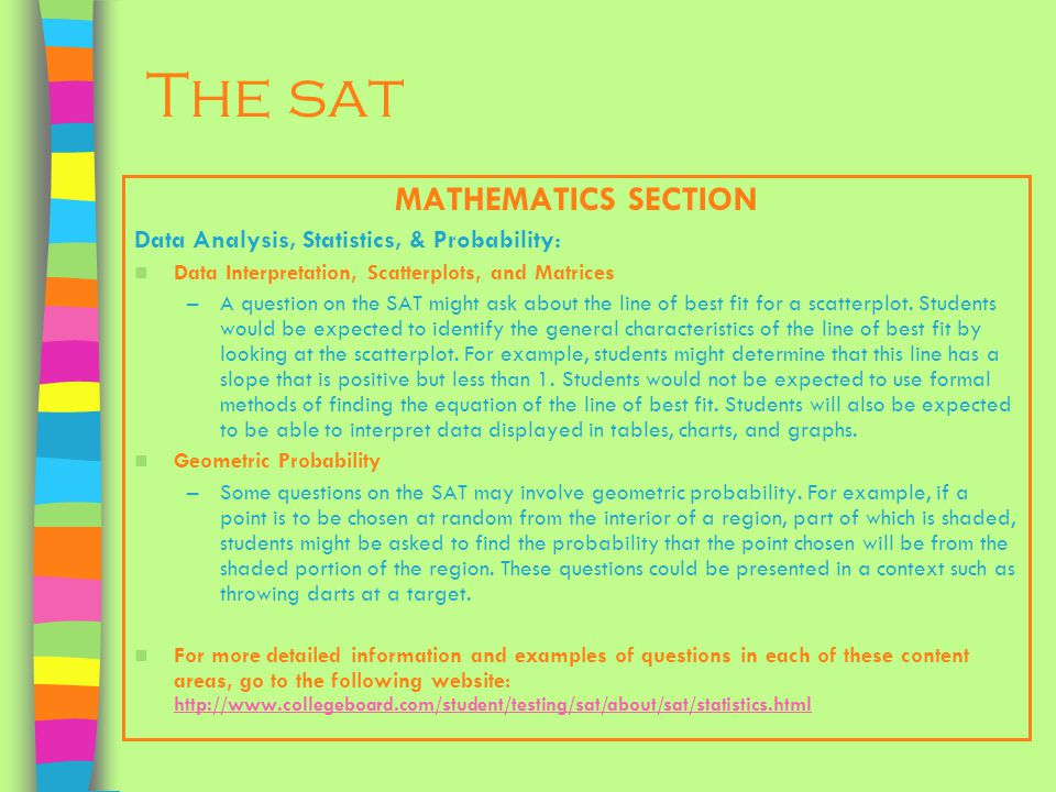The sat MATHEMATICS SECTION Data Analysis, Statistics, & Probability: