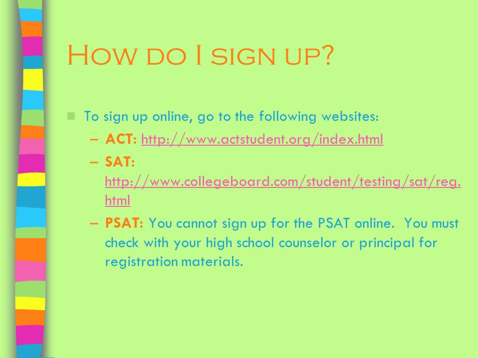How do I sign up To sign up online, go to the following websites: