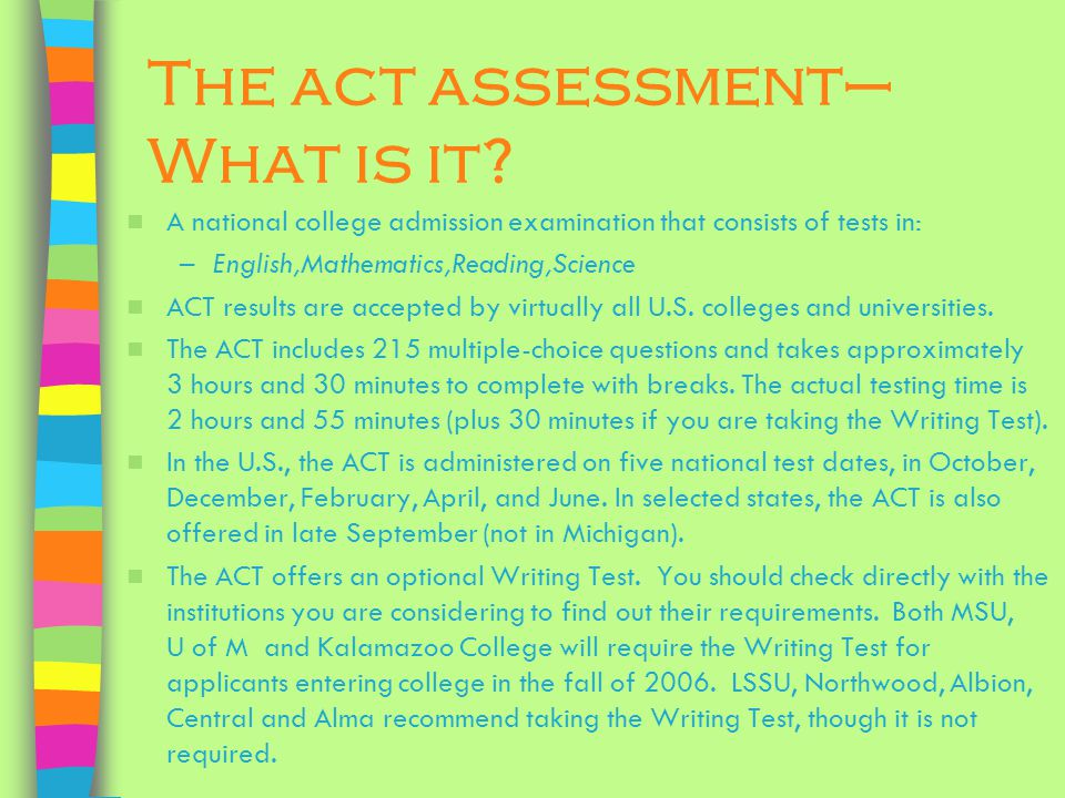 The act assessment– What is it