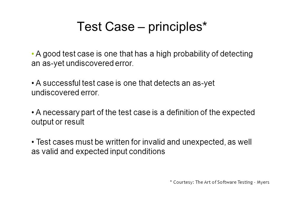 Test Case – principles*