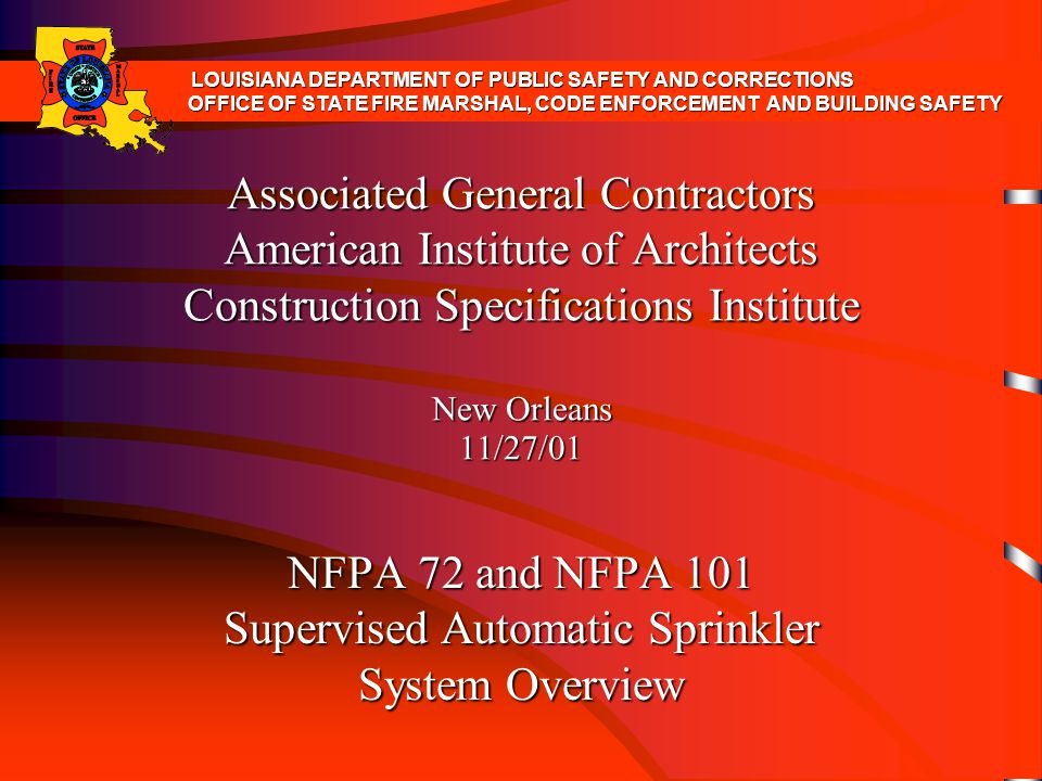 NFPA 72 and NFPA 101 Supervised Automatic Sprinkler System Overview