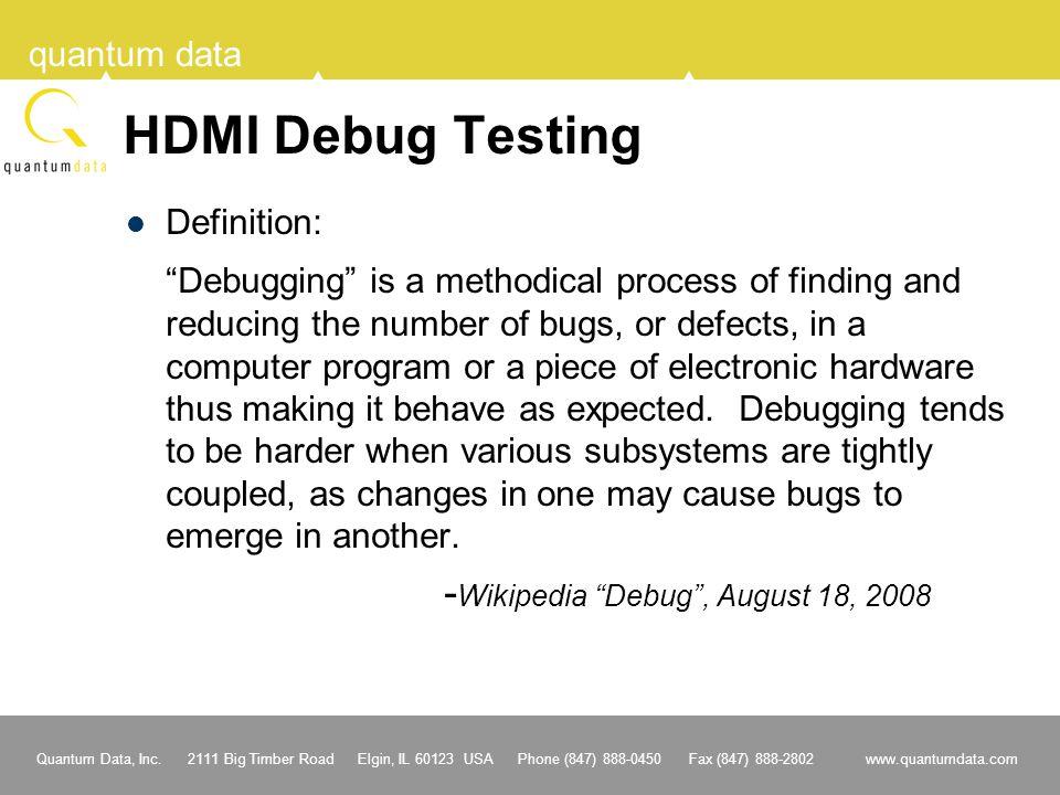 HDMI Debug Testing Definition: