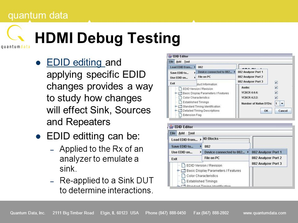 HDMI Debug Testing EDID editing and applying specific EDID changes provides a way to study how changes will effect Sink, Sources and Repeaters.