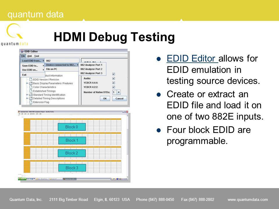 HDMI Debug Testing EDID Editor allows for EDID emulation in testing source devices.