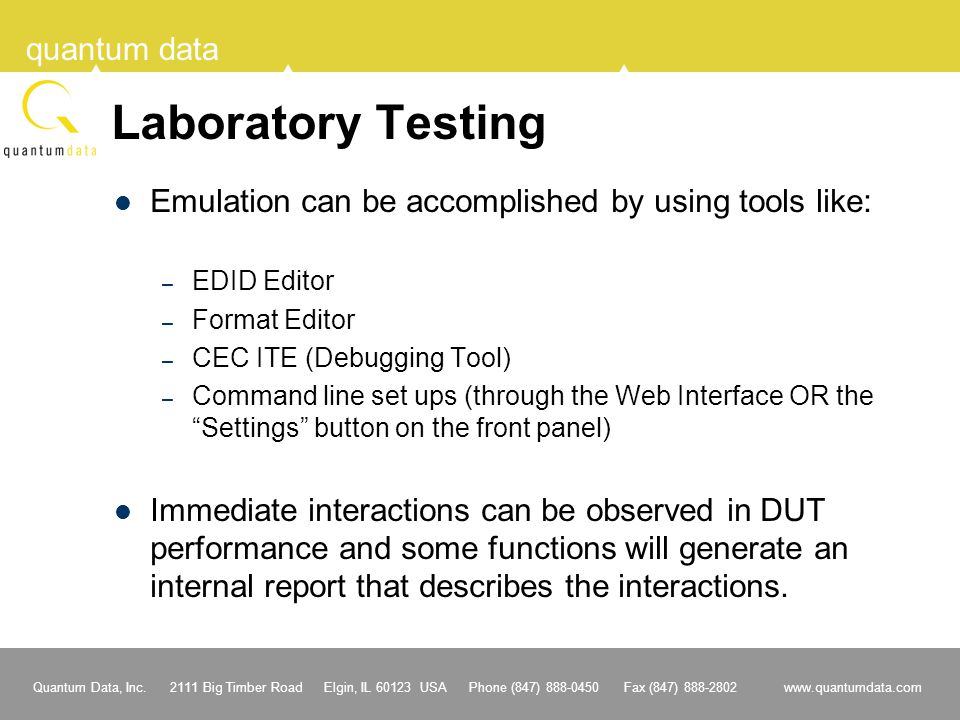 Laboratory Testing Emulation can be accomplished by using tools like: