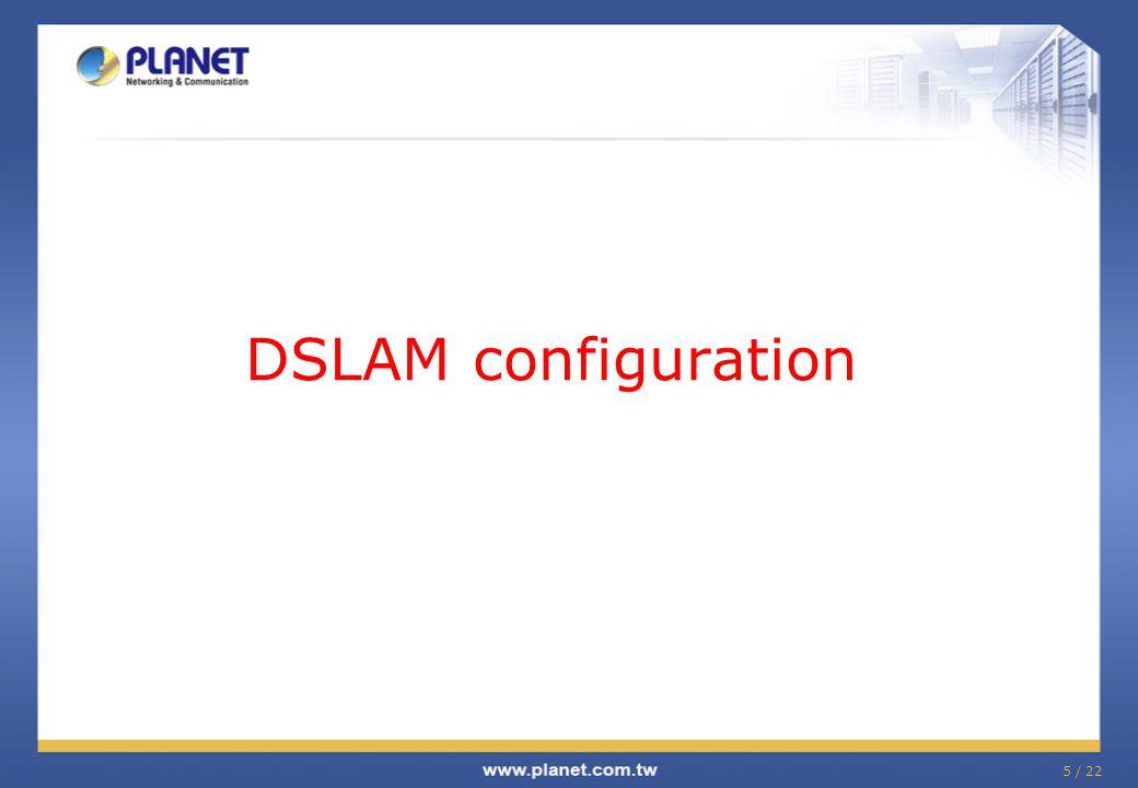 DSLAM configuration