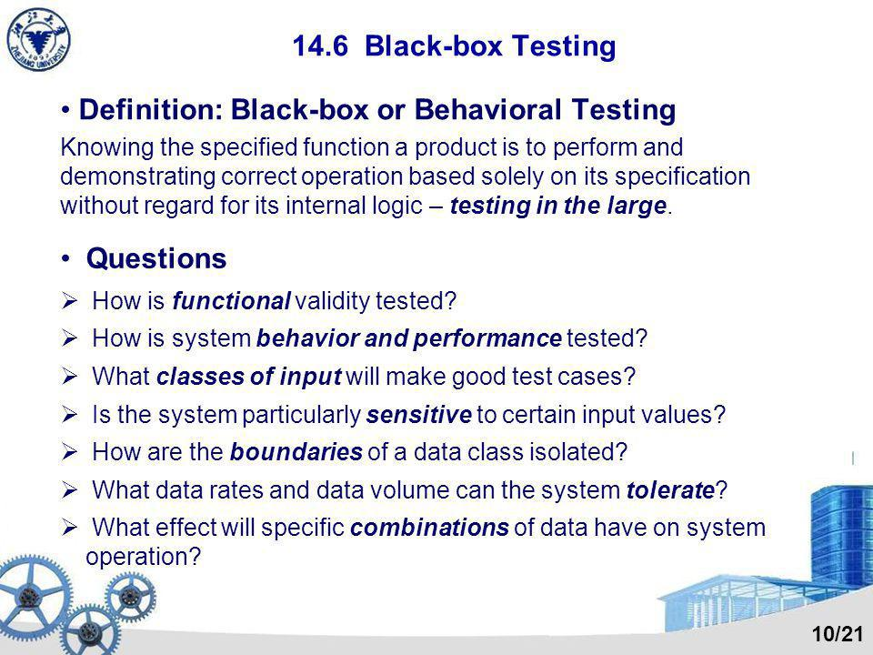 Definition: Black-box or Behavioral Testing
