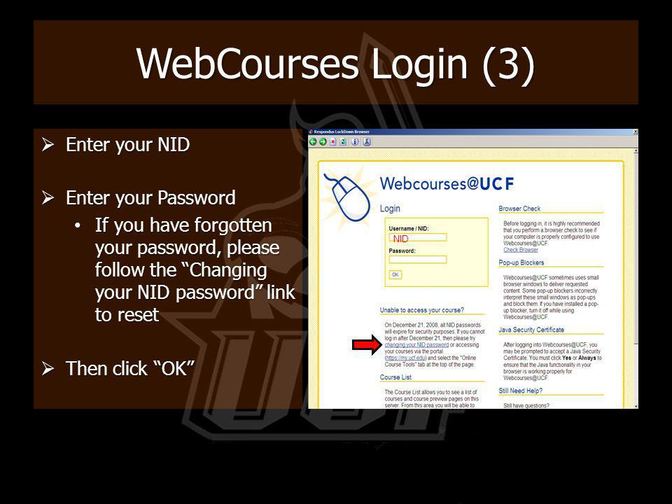 WebCourses Login (3) Enter your NID Enter your Password