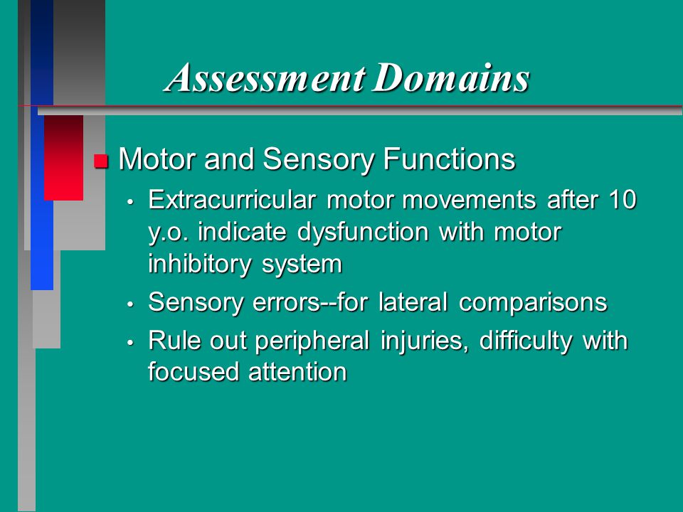 Assessment Domains Motor and Sensory Functions