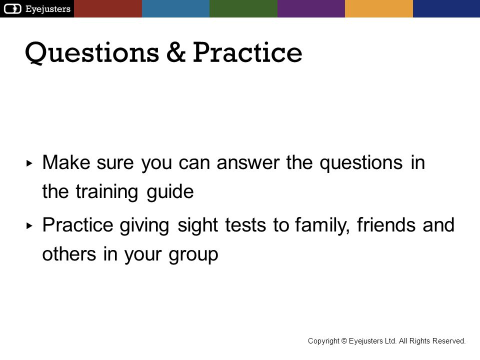 Questions & Practice Make sure you can answer the questions in the training guide.