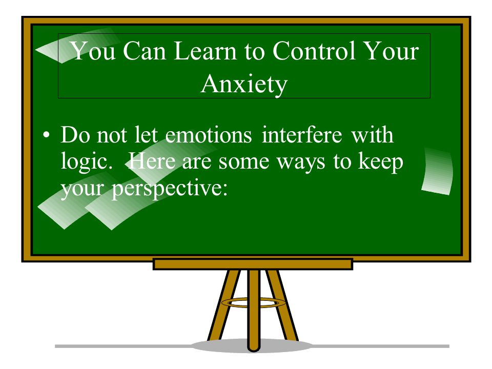 You Can Learn to Control Your Anxiety