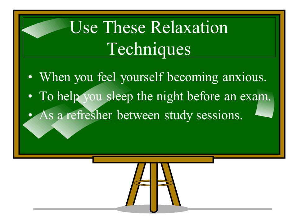 Use These Relaxation Techniques
