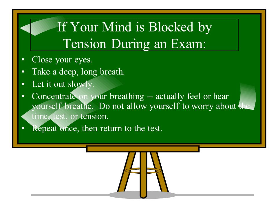 If Your Mind is Blocked by Tension During an Exam: