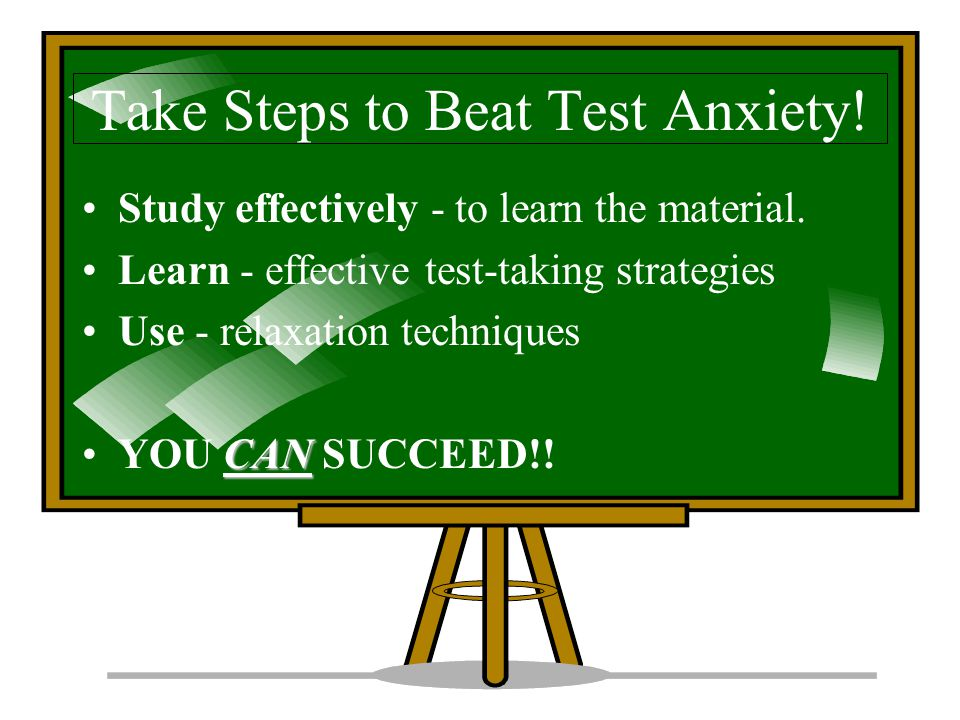 Take Steps to Beat Test Anxiety!