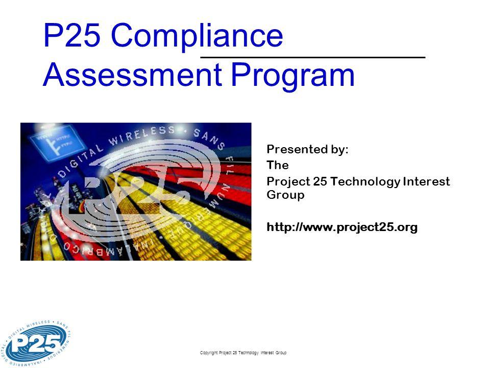 P25 Compliance Assessment Program
