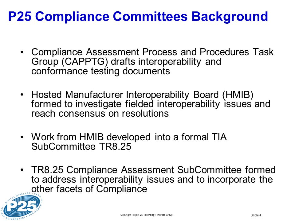P25 Compliance Committees Background