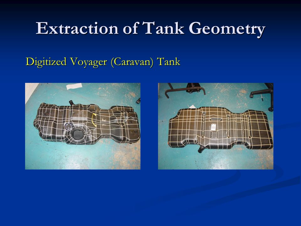 Extraction of Tank Geometry
