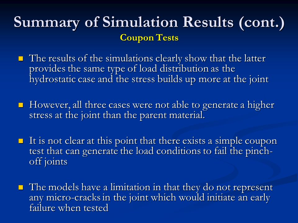 Summary of Simulation Results (cont.) Coupon Tests