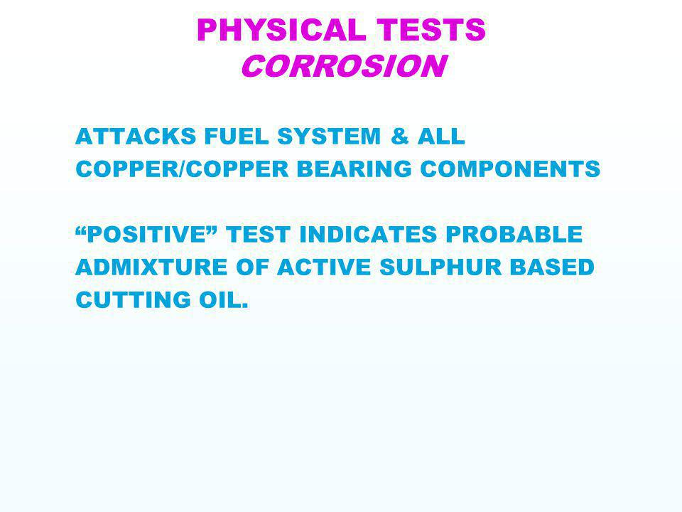 PHYSICAL TESTS CORROSION