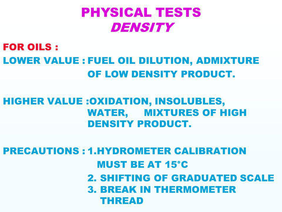 PHYSICAL TESTS DENSITY