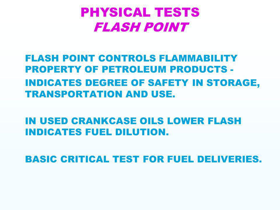 PHYSICAL TESTS FLASH POINT